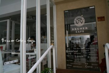 6.7。【BRUNER CAFE】BREAKFAST + LUNCH + DINNER